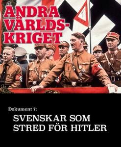 Svenskar som stred för Hitler  – Andra världskr