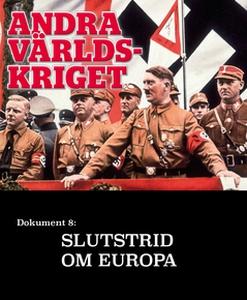 Slutstrid om Europa – Andra världskriget (e-bok