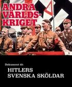 Hitlers svenska sköldar – Andra världskriget