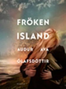Fröken Island (e-bok) av Audur Ava Ólafsdóttir
