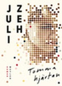 Tomma hjärtan (e-bok) av Juli Zeh