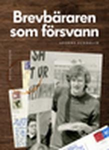 Brevbäraren som försvann (e-bok) av Anders Sund