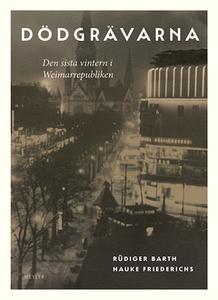Dödgrävarna (e-bok) av Rüdiger Barth, Hauke Fri