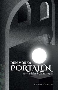 Den mörka portalen (e-bok) av Mattias Lönnqvist