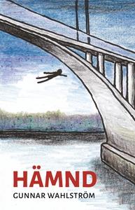 HÄMND (e-bok) av Gunnar Wahlström