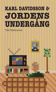 Karl Davidsson och Jordens Undergång (e-bok) av