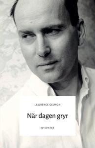 När dagen gryr (e-bok) av Lawrence Gelmon