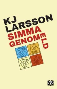Simma genom eld (e-bok) av KJ Larsson