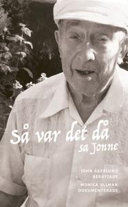 Så var det då, sa Jonne (e-bok) av Monica Ullma