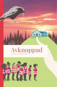 Avknoppad (e-bok) av Jenny Sandsten