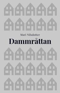 Dammråttan (e-bok) av Mari Nilsdotter