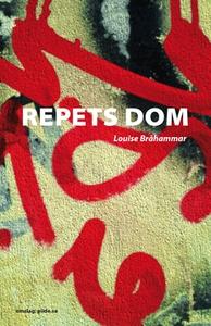 Repets dom (e-bok) av Louise Bråhammar