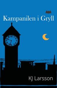 Kampanilen i Gryll (e-bok) av KJ Larsson