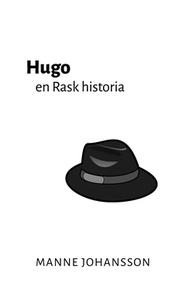 Hugo – en Rask historia (e-bok) av Manne Johans