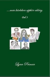 ...men kärleken upphör aldrig. (e-bok) av Lynn