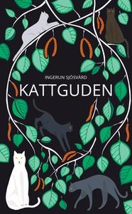 Kattguden (e-bok) av Ingerun Sjösvärd