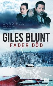 Fader död (e-bok) av Giles Blunt