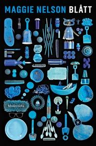 Blått (e-bok) av Maggie Nelson