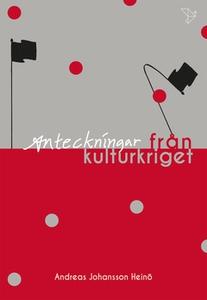 Anteckningar från kulturkriget (e-bok) av Andre