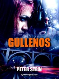 Gullenos (e-bok) av Peter Stein