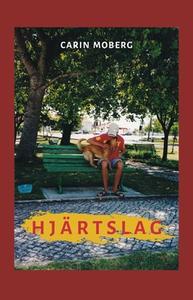 Hjärtslag (e-bok) av Carin Moberg