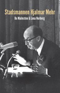 Stadsmannen Hjalmar Mehr (e-bok) av Bo Malmsten