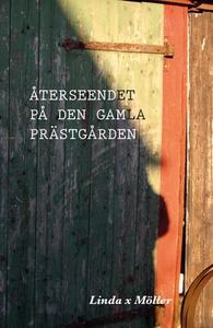 Återseendet på den gamla prästgården (e-bok) av