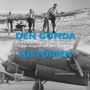 Den gömda historien (e-bok) av Lars-Göran Dybec