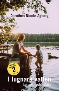 I lugnare vatten... (e-bok) av Dorothea Nicole