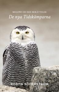 Melowi-Di-Dos berättelse (e-bok) av Rosita Söde