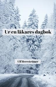 Ur en läkares dagbok (e-bok) av Ulf Herrströmer