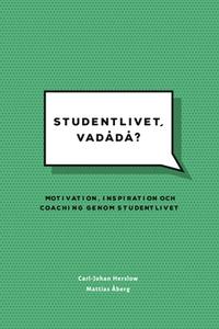 Studentlivet, vadådå? (e-bok) av Carl-Johan Her