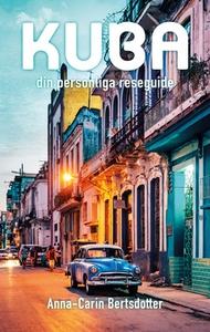 Kuba-din personliga reseguide (e-bok) av Anna-C