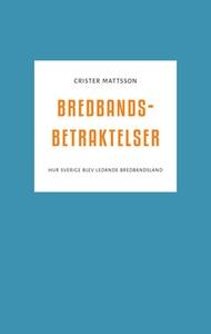 Bredbandsbetraktelser (e-bok) av Crister Mattss