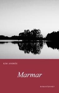 Marmar (e-bok) av Kim Andrée