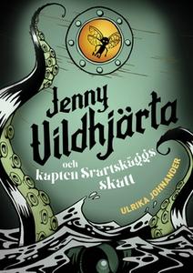 Jenny Vildhjärta och kapten Svartskäggs skatt (