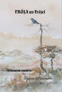 Fröja av Fröjel (e-bok) av Lynn Priman