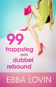 99 trappsteg och dubbel rebound (e-bok) av Ebba