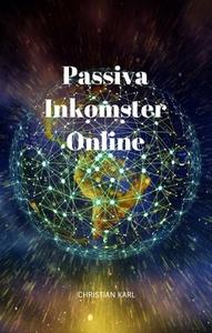 Passiva Inkomster Online (e-bok) av Christian K