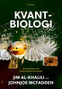 Kvantbiologi (e-bok) av Jim Al-Khalili, Johnjoe