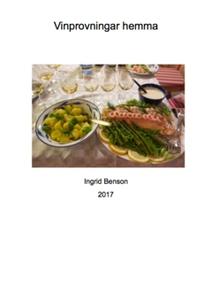 Vinprovningar hemma (e-bok) av Ingrid Benson