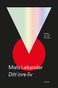 Ditt inre liv (e-bok) av Mats Lekander