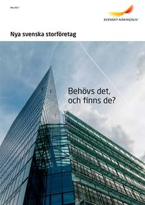 Nya svenska storföretag - Behövs det, och finns