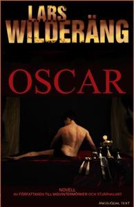 Oscar (e-bok) av Lars Wilderäng