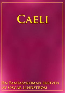 Caeli (e-bok) av Oscar Lindström