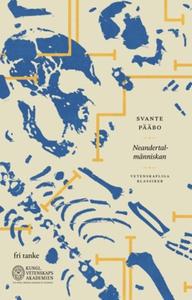 Neandertalmänniskan (e-bok) av Svante Pääbo