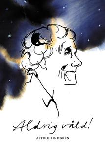 Aldrig våld! (e-bok) av Astrid Lindgren