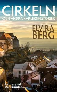 CIRKELN och andra kärlekshistorier (e-bok) av E