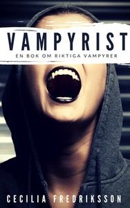 Vampyrist (e-bok) av Cecilia Fredriksson