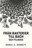 Från bakterier till Bach och tillbaka
